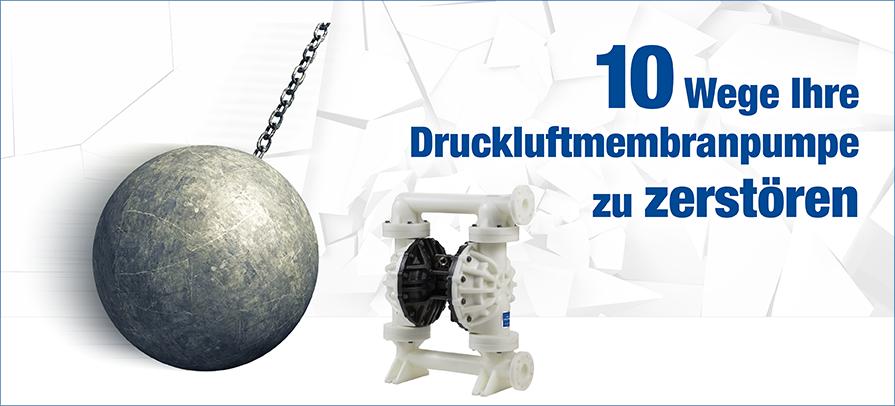 [Translate to AT German:] 10 Wege Ihre Druckluftmembranpumpe zu zerstören